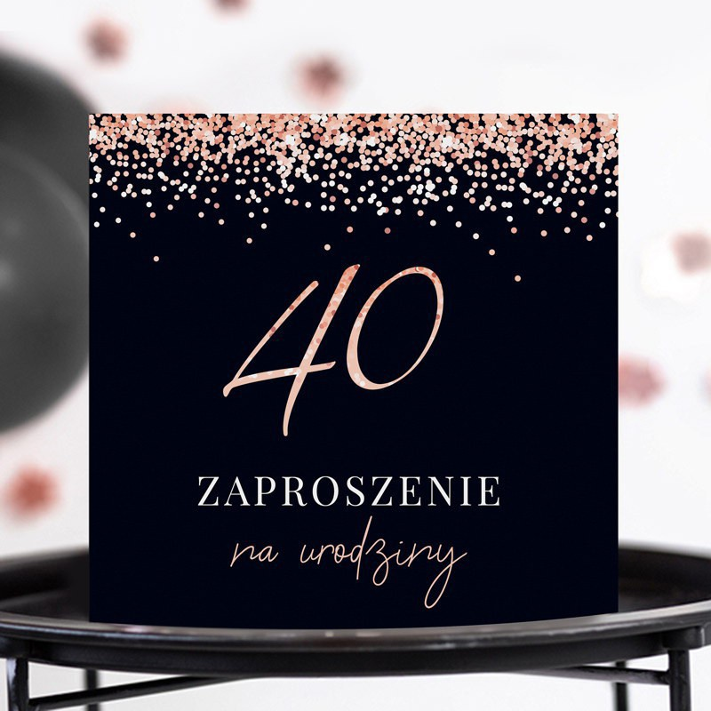 Zaproszenia na 40 Rosegold Black