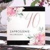 ZAPROSZENIA na 40 urodziny Kwiatowe Groszki 10szt (+koperty)
